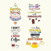 Set Of Hand Written Funny Inspirational Lettering Quotes About Sweets, With Kawaii Doodles. Isolated poster
