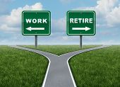 image of retirement  - Work or retire as a concept of a difficult decision time for working or retirement as a cross roads and road sign with arrows showing a fork in the road representing the concept of direction when facing a challenging life choice - JPG