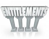 pic of social-security  - Entitlements word in 3d letters on marble or stone columns to illustrate government handouts or benefits such as social security - JPG