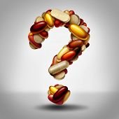 Health Supplements As A Group Of Vitamin And Supplement Pills And Capsules Shaped As A Question Mark poster