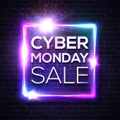 Neon Sign With Cyber Monday Text For Decoration And Covering On Brick Wall Background. Advertising B poster