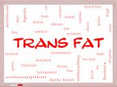 foto of trans  - Trans Fat Word Cloud Concept on a Whiteboard with great terms such as grams diet unsaturated and more - JPG