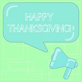 Text Sign Showing Happy Thanks Giving. Conceptual Photo Fixed Day Give Blessing For Harvest And Prec poster