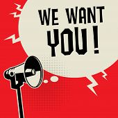 Megaphone Business Concept With Text We Want You, Vector Illustration poster