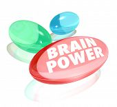 The words Brain Power on pills, capsules or vitamins to illustrate natural or alternative supplement