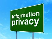 Security concept: Information Privacy on road sign background