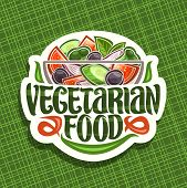 Vector Logo For Vegetarian Food, White Badge With Juicy Salad In Glass Transparent Bowl, Brush Lette poster