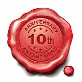 stock photo of credential  - 10th anniversary red wax seal over white background - JPG