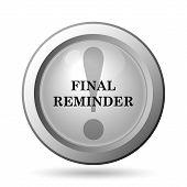 pic of reminder  - Final reminder icon - JPG