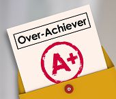 Постер, плакат: Overachiever word on a report card and A Plus grade to illustrate a student worker performer or em