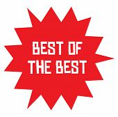 Best Of The Best Stamp On White Background. Stickers Labels And Stamps Series. poster