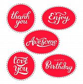 Set Of Lettering Quotes Stickers - Thank You, Enjoy, Awesome, Love You, Happy Birthday. Gift Labels  poster