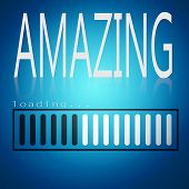 Amazing Word With Blue Loading Bar, 3d Rendering poster