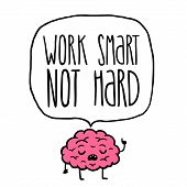 picture of hard-on  - work smart not hard vector illustration - JPG