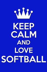 picture of softball  - Keep Calm And Love Softball Poster Art - JPG