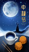 Chinese Calligraphy With Mid Autumn Festival Greeting On Mid Autumn Poster Background. Moon Rabbit S poster