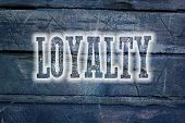 picture of loyalty  - Loyalty Concept text on background sign idea - JPG