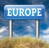 stock photo of continent  - Europe indicating direction to explore the old continent travel vacation tourism