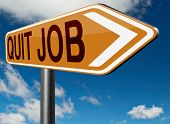 picture of quit  - quit job career move road sign change profession resigning from work and getting unemployed