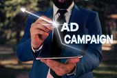 Writing Note Showing Ad Campaign. Business Photo Showcasing Promotion Of Specific Product Or Service poster