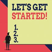 Handwriting Text Let S Get Started. Concept Meaning Encouraging Someone To Begin Doing Something Bac poster