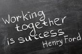 picture of job well done  - final phrase of famous Henry Ford quote  - JPG