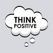 pic of positive thought  - think positive graphic design  - JPG