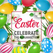 Easter Celebrate Resurrection Lettering In Frame. Easter Greeting Card. Handwritten And Typed Text,  poster