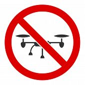 No Airdrone Raster Icon. Flat No Airdrone Pictogram Is Isolated On A White Background. poster
