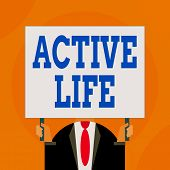 Word Writing Text Active Life. Business Concept For Way Of Life That Integrates Physical Activity In poster