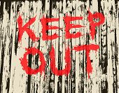 Illustration of grungy painted keep out sign