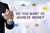 Do You Want To Achieve More? poster