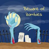 Beware Of Zombies Poster With Zombies Hands In Graveyard. Walking Dead In Cemetery At Full Moon Illu poster
