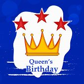 Illustration Of Crown And Stars With Queens Birthday Text On The Occasion Of Australia Queens Birthd poster