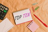 Conceptual Hand Writing Showing Top Ten. Business Photo Text The Ten Most Popular Songs Or Recording poster