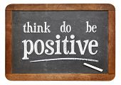 pic of think positive  - think - JPG