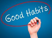 image of  habits  - Man Hand writing Good Habits with black marker on visual screen - JPG