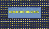 pic of reach the stars  - a drawing of a stars print with the logo reach for the stars - JPG