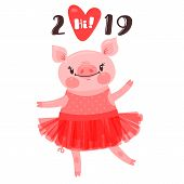 2019 Happy New Year Card Design. Symbol Of The Chinese Calendar Cute Pig Greets With Love. Dancing P poster