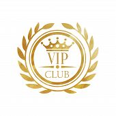 Vip Club Logo, Luxury Golden Badge For Club, Resort, Boutique, Restaurant, Hotel Vector Illustration poster