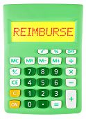 pic of reimbursement  - Calculator with REIMBURSE on display isolated on white background - JPG