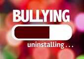 picture of school bullying  - Progress Bar Uninstalling with the text - JPG