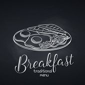 Hand Drawn Plate Of Breakfast With Fried Eggs, Bacon And Toasts On Chalkboard. Badge Concept Breakfa poster