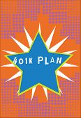 Handwriting Text 401k Plan. Concept Meaning Qualified Employer Sponsored Retirement Plan That Employ poster