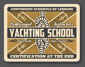 Nautical Yacht School Of Sailing And Yachting Sport Club. Sail Boat Or Ship Anchor, Marine Rope Knot poster