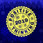 Grunge Round Positive Thinking Rosette Stamp Seal For 2019 Winter. Vector Positive Thinking Rubber S poster