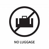 No Luggage Icon Isolated On White Background. No Luggage Icon Simple Sign. No Luggage Icon Trendy An poster