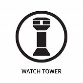 Watch Tower Icon Isolated On White Background. Watch Tower Icon Simple Sign. Watch Tower Icon Trendy poster