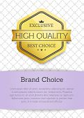 Brand Choice High Quality Golden Label With Ribbon And Headline. Purple Stripe Containing Text Sampl poster