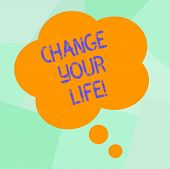Conceptual Hand Writing Showing Change Your Life. Business Photo Text Set Life Goals And Reward Your poster